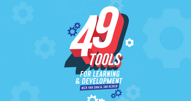 49 Tools for Learning & Development: the Must-Read Book for L&D Pros